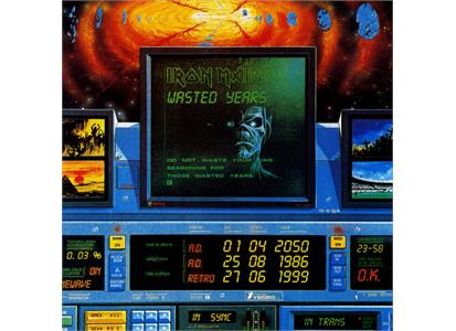 2564624851 Parlophone  Iron Maiden Wasted Years (7'')