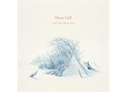 VOW207LP Voices of Wonder  Thom Hell Until This Blows Over (LP)