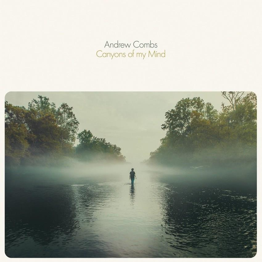 5029432023116 Rootsy VJLP231 Andrew Combs Canyons of My Mind (LP)