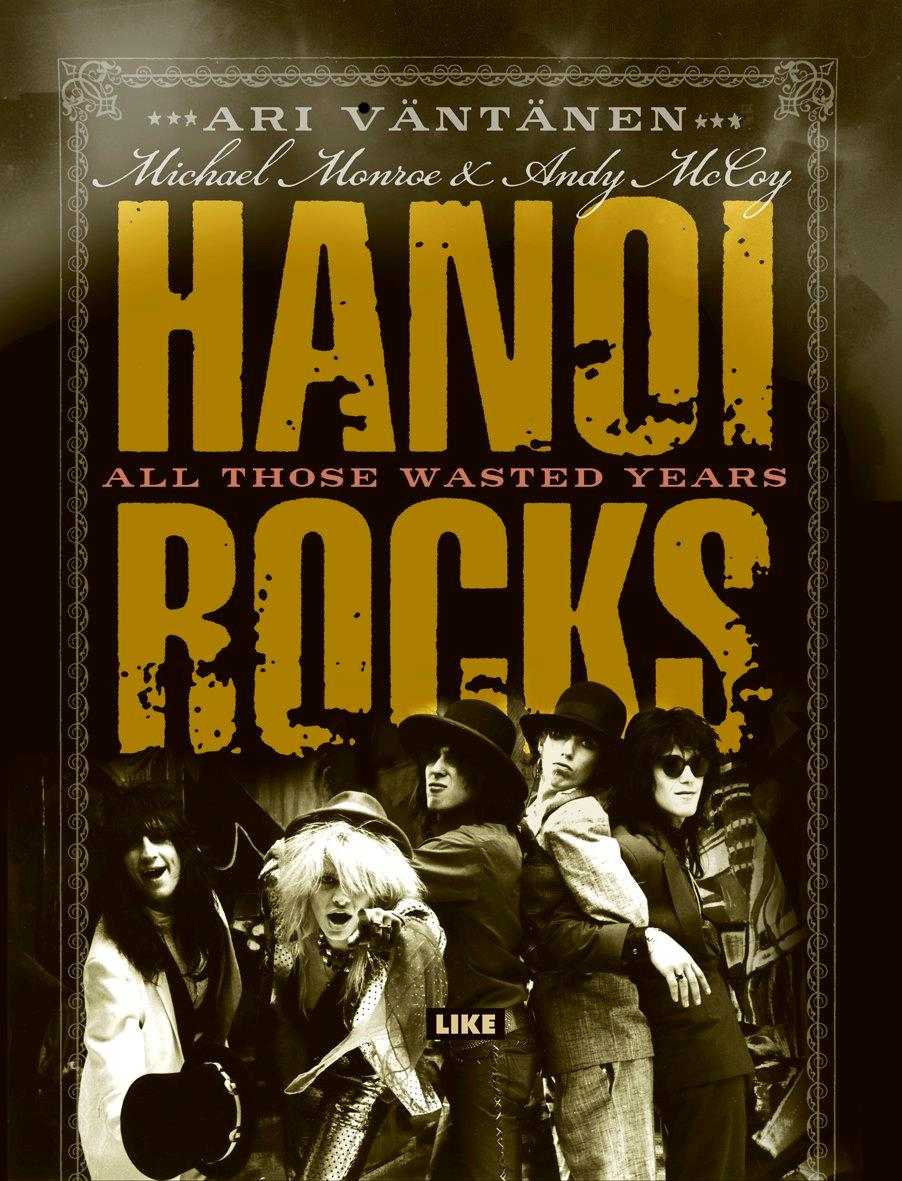 "CLO246 Cleopatra  Hanoi Rocks All Those Wasted Years (BOK+7"")"