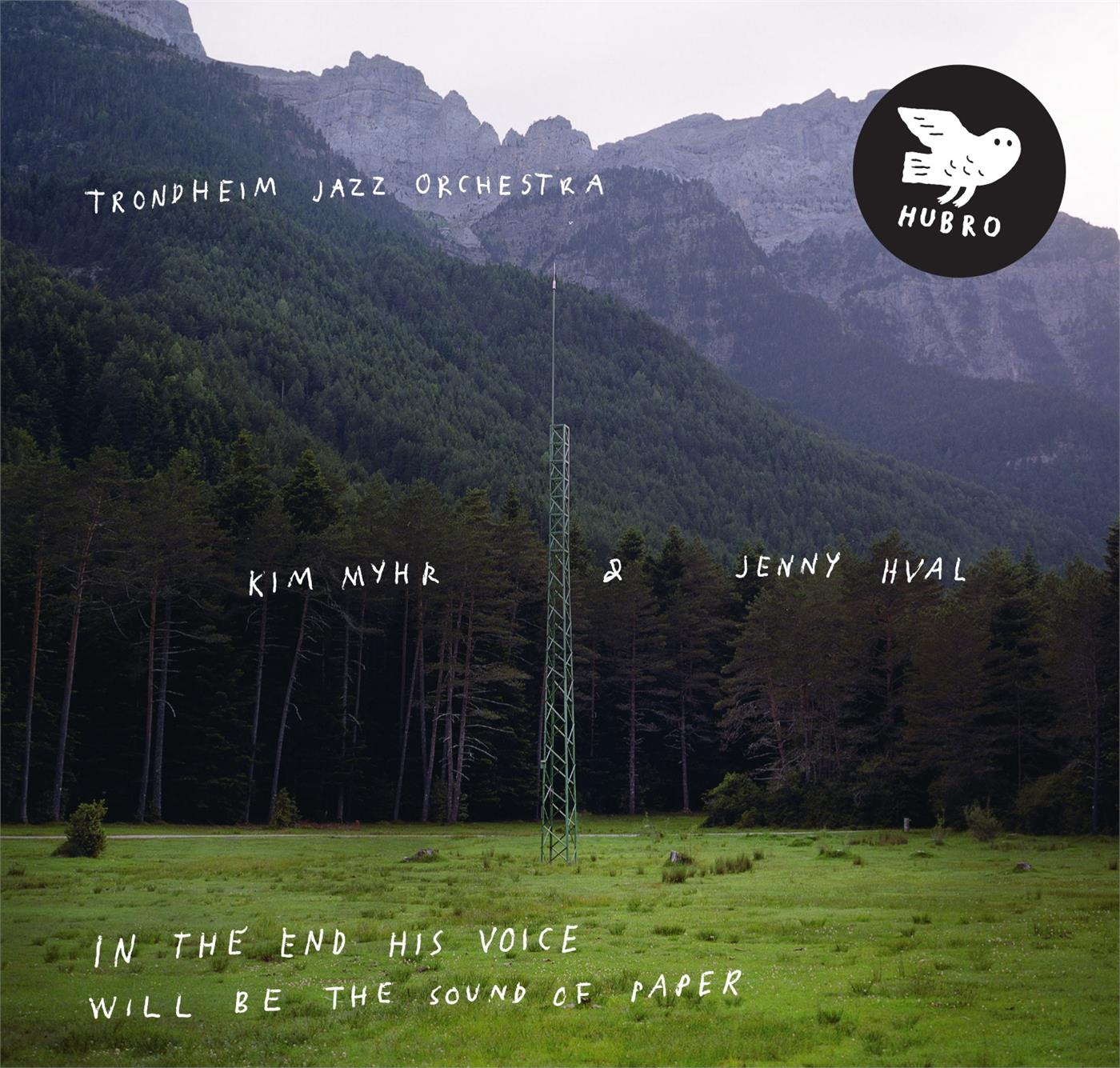 HUBROLP3569 Hubro  Trondheim Jazz Orch, Myhr & Jenny Hval In the End His Voice Will Be (2LP)