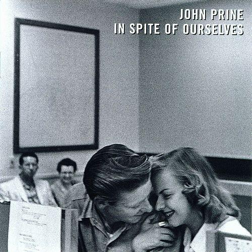 OBR019LP Oh Boy  John Prine In Spite of Ourselves (LP)