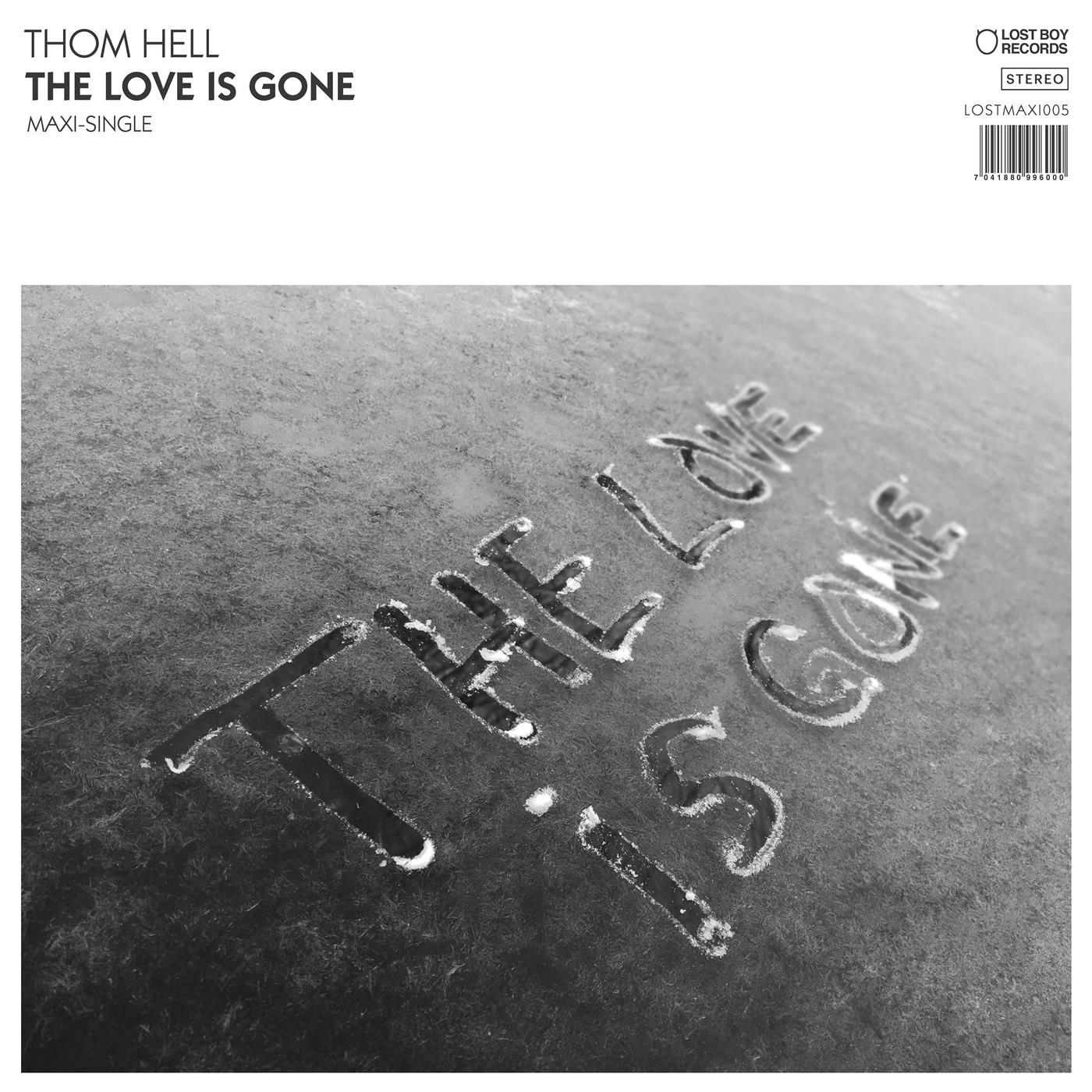 "LOSTMAXI005   Thom Hell The Love Is Gone (12"")"