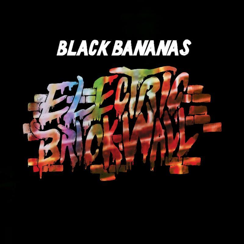 703373 Drag City  Black Bananas Electric Brick Wall (LP)
