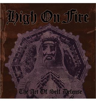 High On Fire The Art Of Self Defense (2LP)