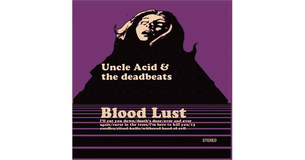 Uncle Acid Amp The Deadbeats Blood Lust Lp Bigdipper
