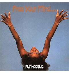 Funkadelic Free Your Mind and Your Ass Will...(LP)