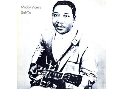 VXLDW1539 Chess  Muddy Waters Sail On (LP)