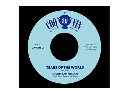 CAV001 Kirkelig Kulturverksted  Knut Reiersrud & Mighty Sam McClain Tears of the World (7'')