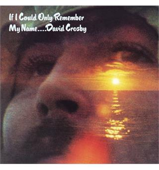 David Crosby If I Could Only Remember My Name (LP)