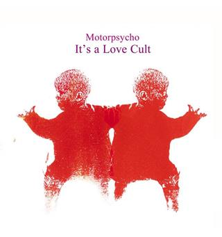 Motorpsycho It's a Love Cult (2LP)