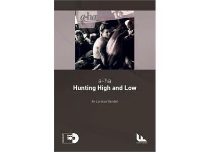 TO003ENG Falck Forlag  a-Ha / Larissa Bendel Hunting High & Low (Engelsk utg.) (BOK)
