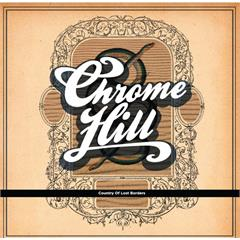 Chrome Hill Country of Lost Borders (LP)