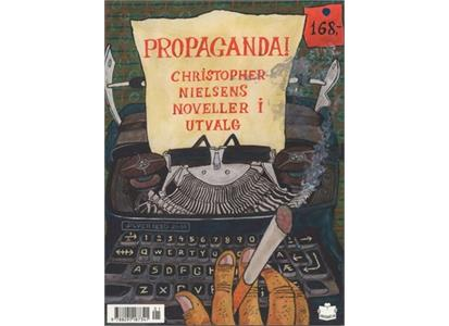 9788291187341 No Comprendo Press  Christopher Nielsen Propaganda (BOK)