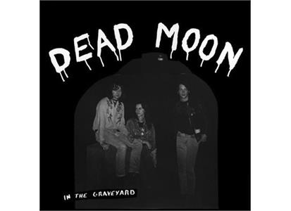 MR89 Mississippi Records  Dead Moon In The Graveyard (LP)