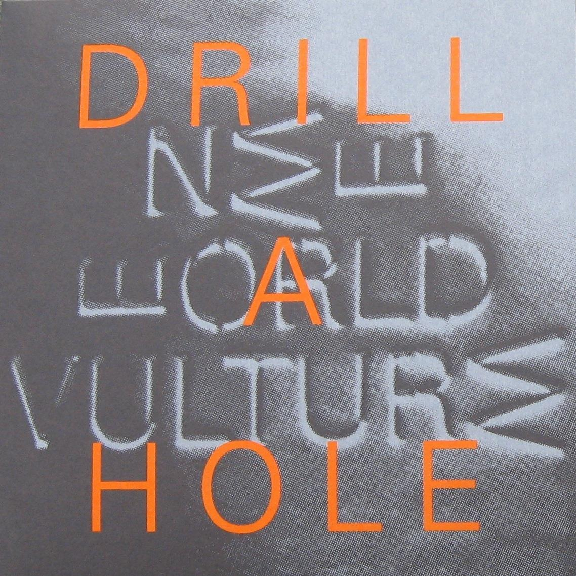 FY088 Fysisk Format  New World Vulture Drill a Hole (7'')
