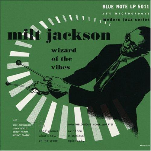 3786073 Blue Note  Milt Jackson with Thelonious Monk Wizard of the Vibes: Blue Note 75 (10'')