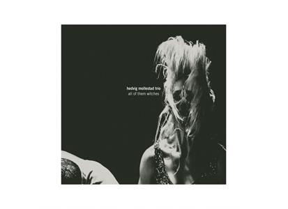 RLP3141 Rune Grammofon  Hedvig Mollestad Trio All of Them Witches (LP)