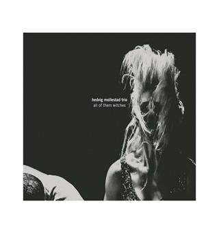 Hedvig Mollestad Trio All of Them Witches (LP)