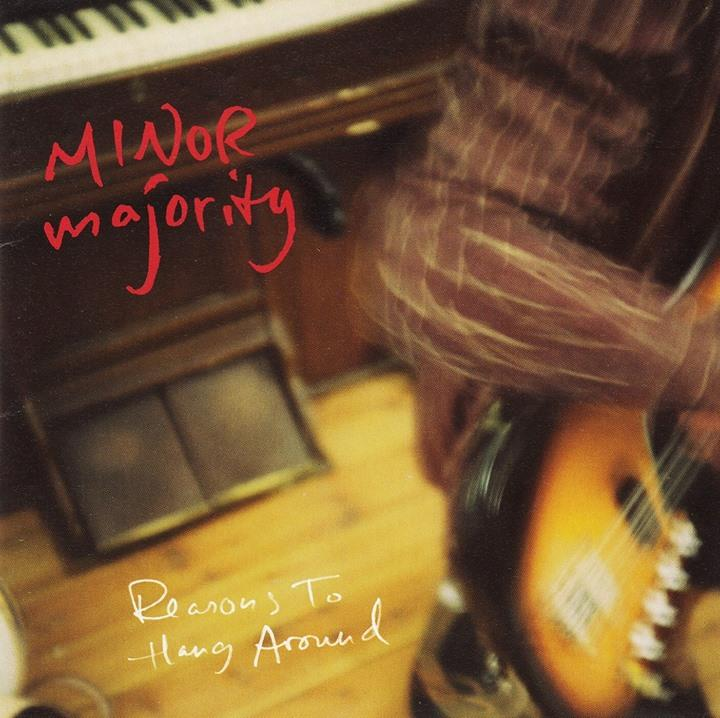 KOM-MMRLP01 Minor Majority  Minor Majority Reasons To Hang Around (2LP)