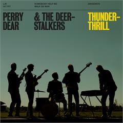Perry Dear & the Deerstalkers Thunderthrill (7'')