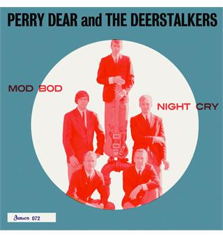 Perry Dear & the Deerstalkers Mod Bod / Night Cry (7'')