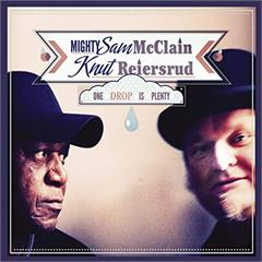 Knut Reiersrud & Mighty Sam McClain One Drop is Plenty (2LP)