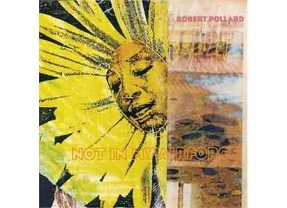 "GBVi 67 LP GBV Inc  Robert Pollard Not In My Airforce (LP+7"")"
