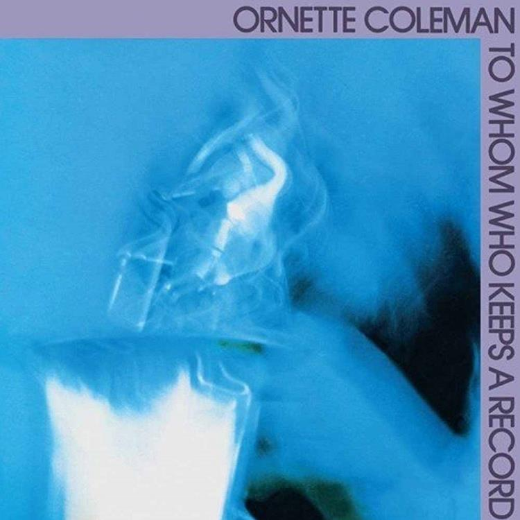 SPRV86 Superior Viaduct  Ornette Coleman To Whom Who Keeps a Record (LP)