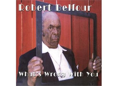 803361 Fat Possum  Robert Belfour What's Wrong with You (LP)