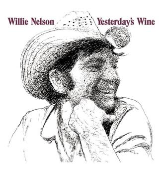 Willie Nelson Yesterday's Wine (LP)