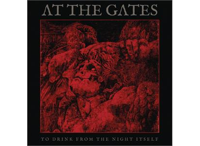 19075846391 Century Media  At The Gates To Drink From The Night Itself (LP)