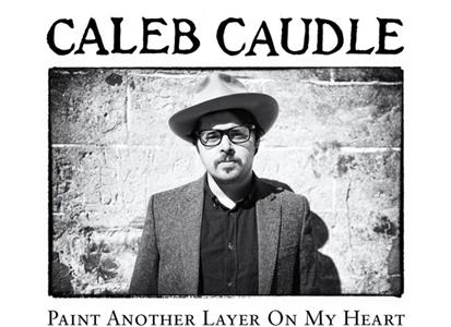 SOCE1591 This is American  Caleb Caudle Paint Another Layer on My Heart (LP)