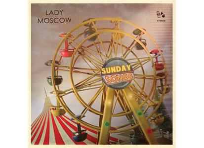 LMS1117LP Lady Moscows Selskabsreiser  Lady Moscow Sunday Songs (LP)