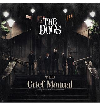 The Dogs The Grief Manual (LP - LTD)