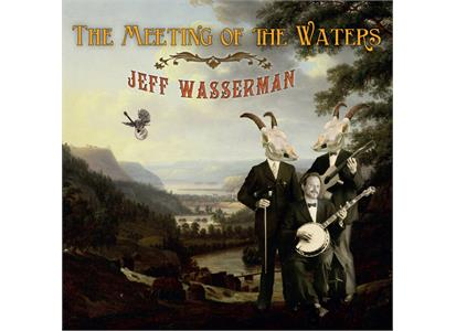 KOM-HDWDLP001   Jeff Wasserman The Meeting of The Waters (LP)