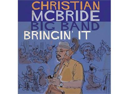 MAC1115LP Mack Avenue  Christian McBride Big Band Bringin' It (LP)