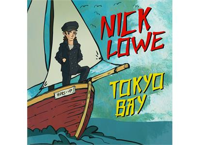 "YEP2589 Yep Roc Records  Nick Lowe Tokyo Bay/Crying Inside ( 2x 7"")"