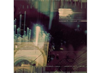 0817424018470 Sumerian Records  Between the Buried and Me Automata II (LP)