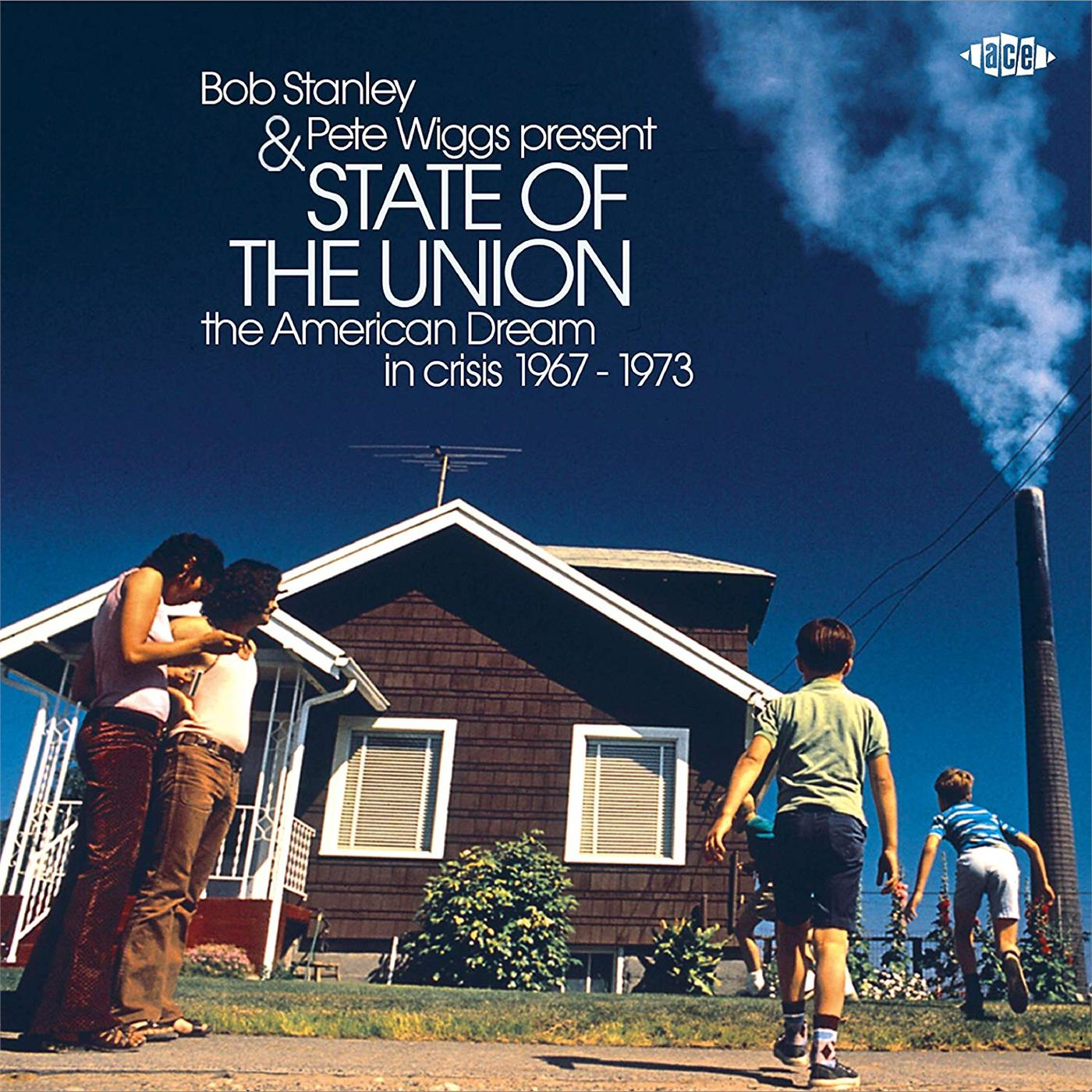 XXQLP2057 Ace  Bob Stanley and Pete Wiggs Present: State of the Union (2LP)