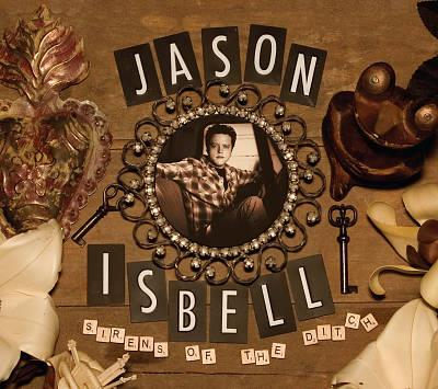 0739650002 New West  Jason Isbell Sirens of the Ditch (LP)