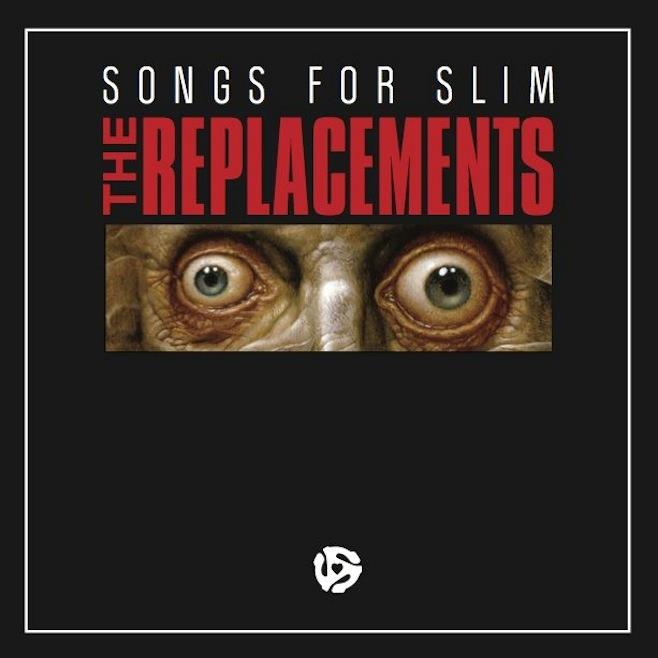 0739640171 New West  Replacements Songs For Slim (LP)