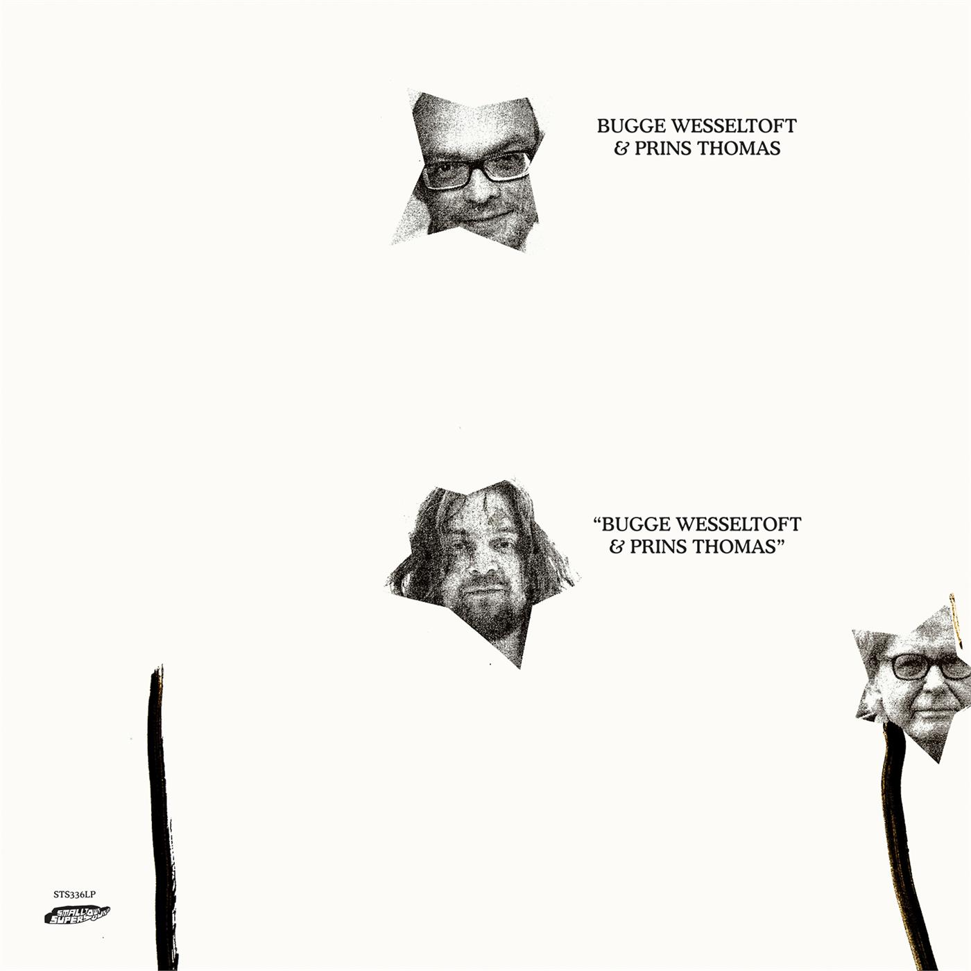 STS336LP Smalltown Supersound  Bugge Wesseltoft & Prins Thomas Bugge Wesseltoft & Prins Thomas (2LP)
