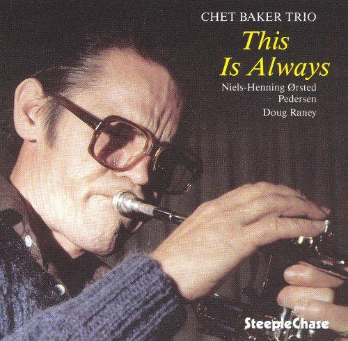 G1168 Steeple Chase  Chet Baker Trio This Is Always (LP)