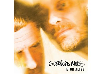 EE001 Extreme Eating  Sleaford Mods Eton Alive - LTD (LP)