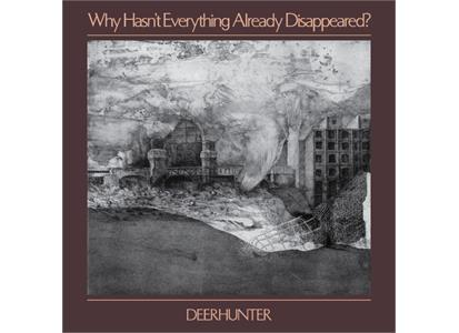 4AD0089LP 4AD  Deerhunter Why Hasn't Everything Already... (LP)