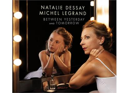 88985460521 Sony  Natalie Dessay & Michel Legrand Between Yesterday And Tomorrow (LP)