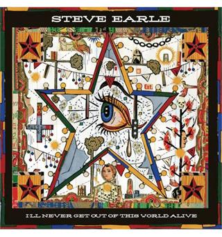 Steve Earle I'll Never Get Out of This World...(LP)
