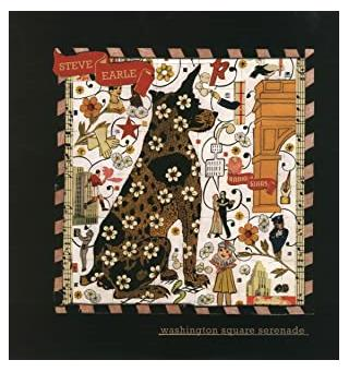 Steve Earle Washington Square Serenade  (LP)