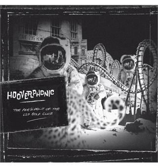 Hooverphonic The President of the LSD Golf Club (LP)